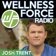 Wellness Force Radio | Wellness | Emotional Intelligence | Behavior Change | Mindset | Fitness | Nutrition | Technology show