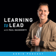 Learning to Lead with Paul Daugherty show