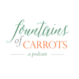The Fountains of Carrots Podcast show