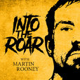 Into the Roar with Martin Rooney show