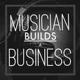 Musician Builds a Business show