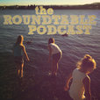 The Roundtable Podcast show
