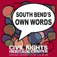 South Bend's Own Words show