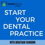 Start Your Dental Practice show
