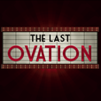 The Last Ovation Podcast show
