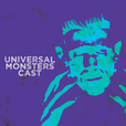 Universal Monsters Cast show