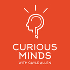Curious Minds: Innovation in Life and Work show