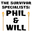 The Survivor Specialists: Phil and Will show