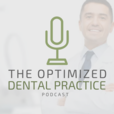 The Optimized Dental Practice Podcast show