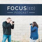Focus(ed) Podcast show