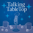 Talking TableTop show
