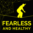 Fearless And Healthy Podcast|Holistic Health|Success Habits|Lifestyle show