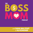 The Boss Mom Podcast show