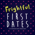 Frightful First Dates Podcast show