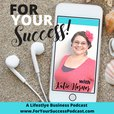 For Your Success With Katie Hornor show