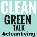 Clean Green Talk Show | Green Living  | Clean Living | Organic |  All-Natural Food | Organizing show