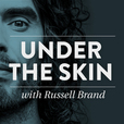 Under The Skin with Russell Brand show