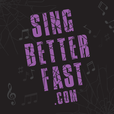 Sing Better Fast! | Vocal tips, singing lessons, voice exercises, etc. show