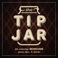 The Tip Jar show