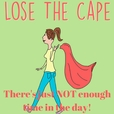 Lose the Cape! show