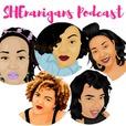 SHEnanigans Podcast show
