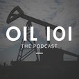 Oil 101 - An Introduction to Oil and Gas show