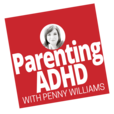 Parenting ADHD Podcast, with the ADHD Momma | Positive Parenting | ADHD Tools | Homework Strategies | ADHD at School | Learning Disabilities | Medication | Gifted | Twice-Exceptional | Asperger's | Sensory Processing Disorder show