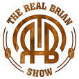 The Real Brian Show | Encouragement, Education, Entertainment - 3 days each week! show