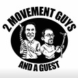 2 Movement Guys and a Guest show