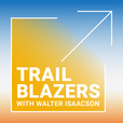 Trailblazers with Walter Isaacson show