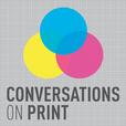 Conversations on Print show
