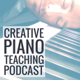 Creative Piano Teaching Podcast show