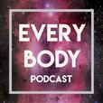 Every Body  | Reclaiming Body Talk show
