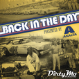Back In The Day - Dirty Mo Radio show