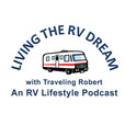 Living the RV Dream with Traveling Robert show