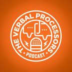 The Verbal Processors Podcast show