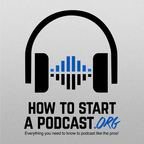 How To Start a Podcast show