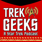 Trek Geeks: A Star Trek Podcast show