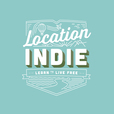 Location Indie: Raw And Honest Location Independent Lifestyle Talk: Inspired By Tim Ferriss, Tropical MBA and Pat Flynn show