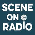 Scene on Radio show