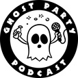 Ghost Party Podcast show