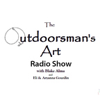 The Outdoorsman's Art Podcast show