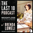 THE LAST 10 POUNDS PODCAST - Weight loss for the Lady Boss show