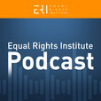 The Equal Rights Institute Podcast show