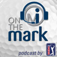 On the Mark Golf Podcast show