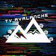 TV Avalanche show
