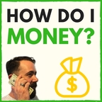 How Do I Money? With Derek & Carrie | Pay off Debt | Budget | Save Money | Grow your net worth | Personal Finance | Debt Free show