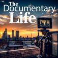 The Documentary Life | Filmmaking | Documentary Films | Documentary Filmmaking | How to Make a Documentary Film | Chris Parkhurst show