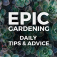 Epic Gardening: Daily Growing Tips and Advice show