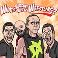 What's Wrong With Wrestling? WWE Recap Show show